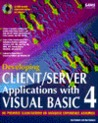 Developing Client/Server Applications With Visual Basic 4