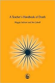 A Teacher's Handbook of Death