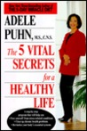 5 Vital Secrets for a Healthy Life