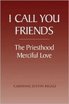 I Call You Friends: The Priesthood Merciful Love