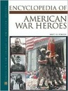 Encyclopedia of American War Heroes (Facts on File Library of American History)
