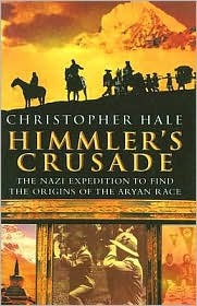 Himmler's Crusade by Christopher Hale
