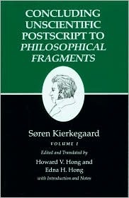 Concluding Unscientific PostScript to Philosophical Fragments by Søren Kierkegaard