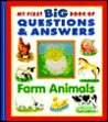 Farm Animals (My First Big Book of Questions & Answers)