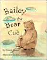Bailey the Bear Cub