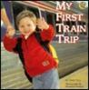 My First Train Trip