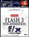 Flash 3 Web Animation F/X and Design [With Contains a Demo of Flash 3, Plug-Ins, Clipart...]