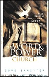 The Word and Power Church: What Happens When a Church Experiences All God Has to Offer?