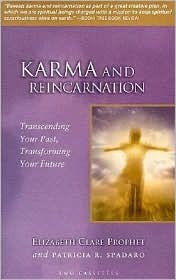 Karma and Reincarnation by Elizabeth Clare Prophet