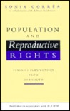 Population and Reproductive Rights: Feminist Perspectives from the South
