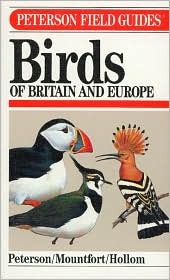 A Field Guide to the Birds of Britain and Europe by Roger Tory Peterson