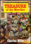 Treasure of the Merrilee by Charles Mills
