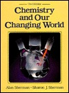 Chemistry and Our Changing World