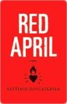Red April: A Novel