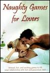 Naughty Games for Lovers by Alex A. Lluch