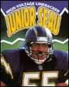 Junior Seau: High Voltage Linebacker