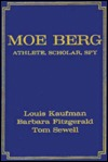 Moe Berg by Louis Kaufman