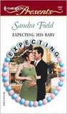 Expecting His Baby  (Expecting) (Harlequin Presents, 2257)