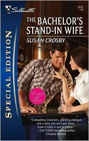 The Bachelor's Stand-In Wife by Susan Crosby