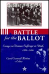 Battle for the Ballot: Essays on Woman Suffrage in Utah