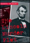 The Lincoln Murder Plot