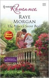 The Prince's Secret Bride (The Royals of Montenevada, #2)