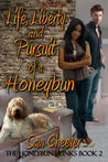 Life, Liberty and Pursuit of a Honeybun by Sam Cheever
