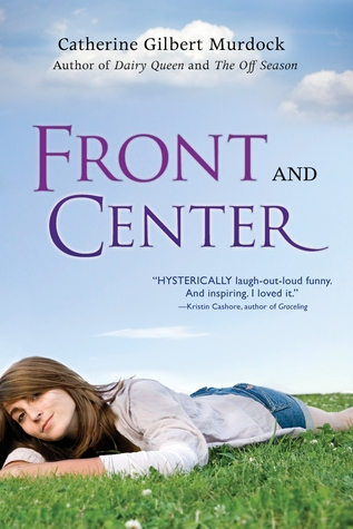 Front and Center by Catherine Gilbert Murdock