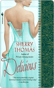 Delicious Delicious by Sherry Thomas