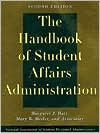 The Handbook of Student Affairs Administration by Margaret J. Barr