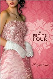 La Petite Four by Regina Scott