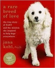 A Rare Breed of Love by Jana Kohl