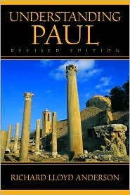Understanding Paul by Richard Lloyd Anderson