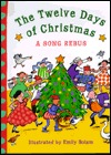 The Twelve Days of Christmas by Emily Bolam