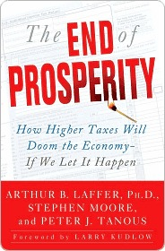 The End of Prosperity by Arthur B. Laffer