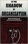 In the Shadow of Organization (PB)