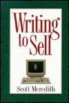 Writing to Sell by Scott Meredith