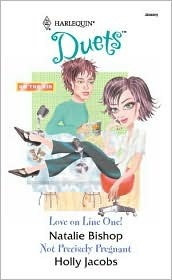 Love On Line One! / Not Precisely Pregnant by Natalie Bishop