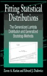 Fitting Statistical Distributions: Generalized Lambda Distribution and Generalized Bootstrap Methods