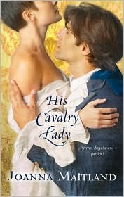 His Cavalry Lady (Harlequin Historical, #936)