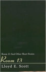 Room 13 by Lloyd E. Scott