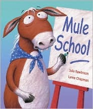Mule School by Julia Rawlinson
