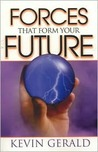 Forces That Form Your Future