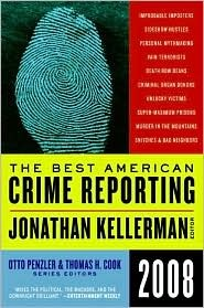 The Best American Crime Reporting 2008 by Jonathan Kellerman