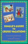 Single's Guide to Cruise Vacations