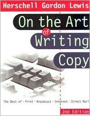 On the Art of Writing Copy by Herschell Gordon Lewis