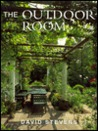 The Outdoor Room: Garden Design for Living
