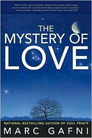 The Mystery of Love by Marc Gafni