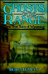 Ghosts on the Range by Debra D. Munn