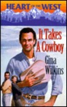 It Takes A Cowboy (Heart of the West, 5)